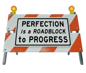 perfectionism-roadblock-progress